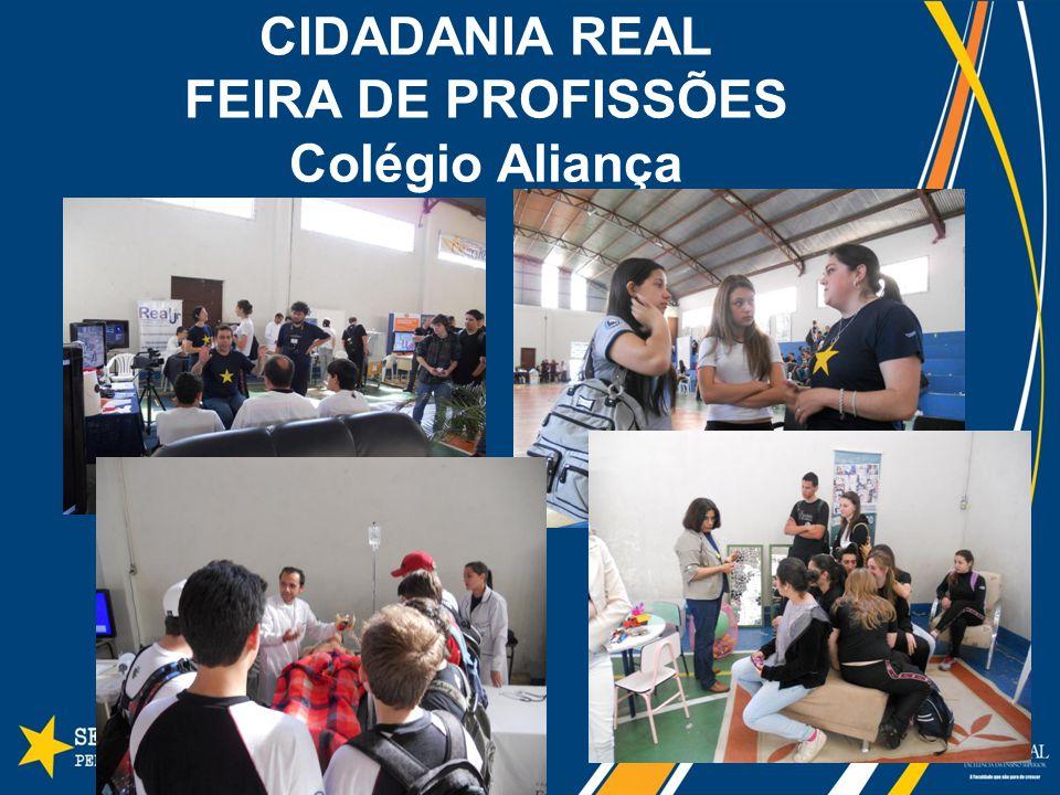 CIDADANIA REAL FEIRA DE PROFISSÕES Colégio Aliança