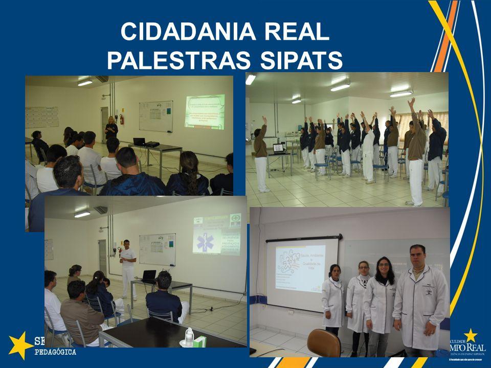CIDADANIA REAL PALESTRAS SIPATS