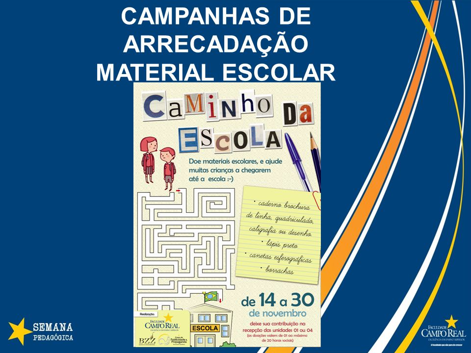 CAMPANHAS DE ARRECADAÇÃO MATERIAL ESCOLAR
