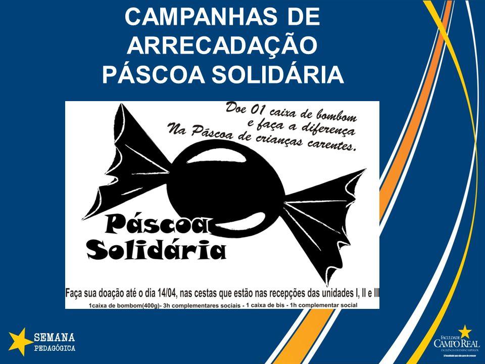 CAMPANHAS DE ARRECADAÇÃO PÁSCOA SOLIDÁRIA
