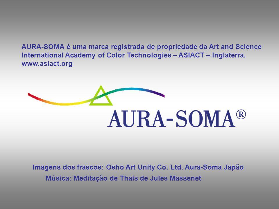 AURA-SOMA é uma marca registrada de propriedade da Art and Science International Academy of Color Technologies – ASIACT – Inglaterra.