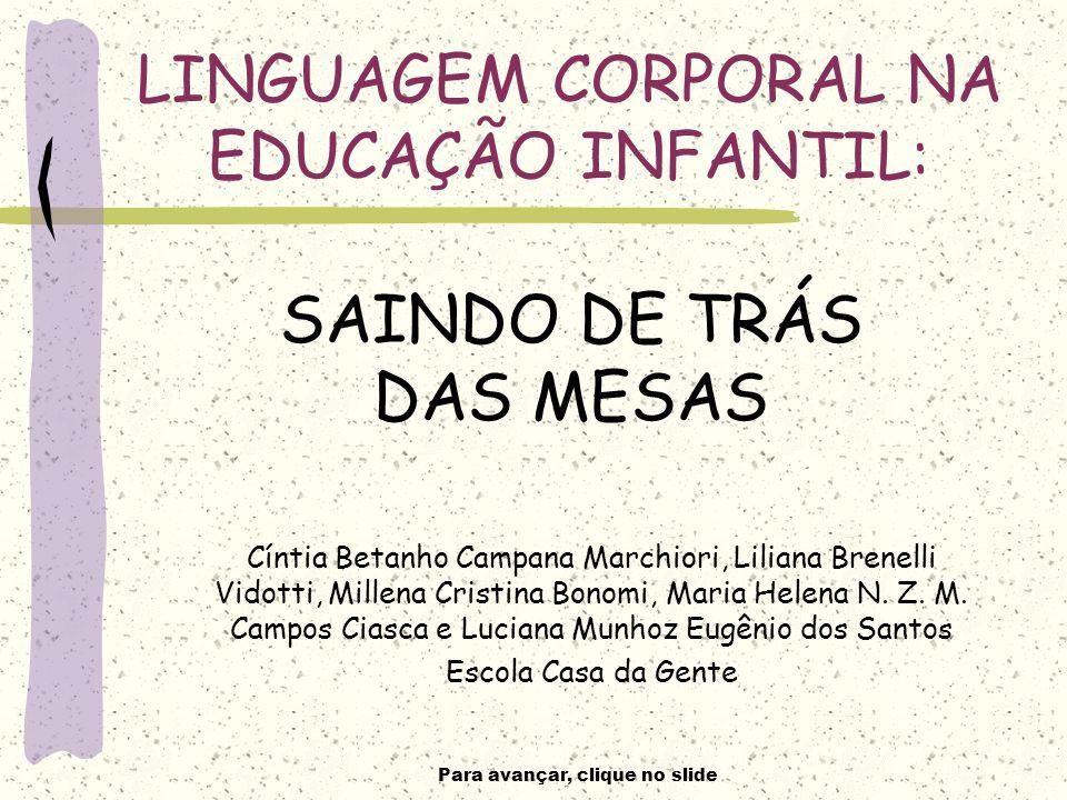 Para avançar, clique no slide UMA CAIXA...... MUITA DIVERSÃO!!!