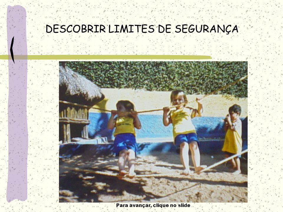 Para avançar, clique no slide DESCOBRIR LIMITES DE SEGURANÇA