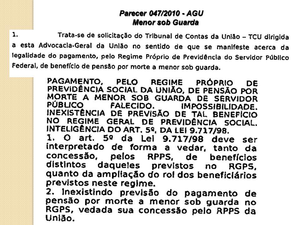 Parecer 047/2010 - AGU Menor sob Guarda 22