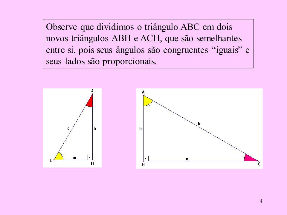 """3 Observem agora os lados deste triângulo. Lado AB Lado BC Lado AC O lado AB """" vai do ângulo de 90º até o ângulo pintado de amarelo"""". O lado AC """" vai"""