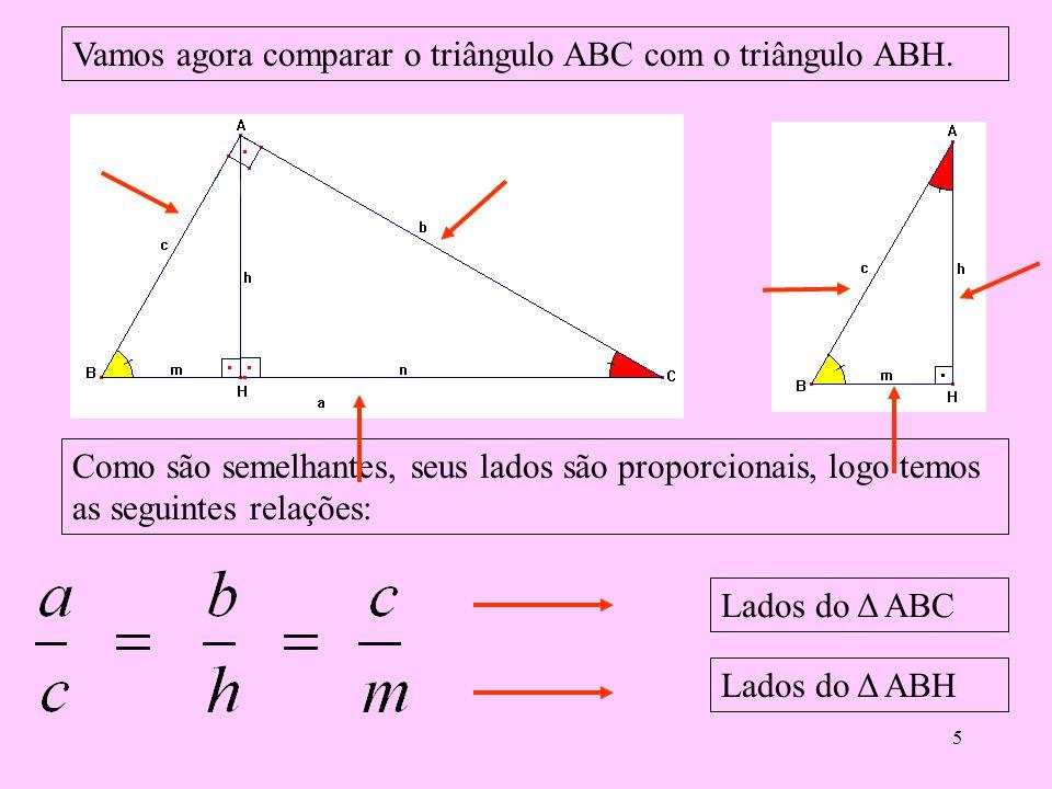 """4 Observe que dividimos o triângulo ABC em dois novos triângulos ABH e ACH, que são semelhantes entre si, pois seus ângulos são congruentes """"iguais"""" e"""