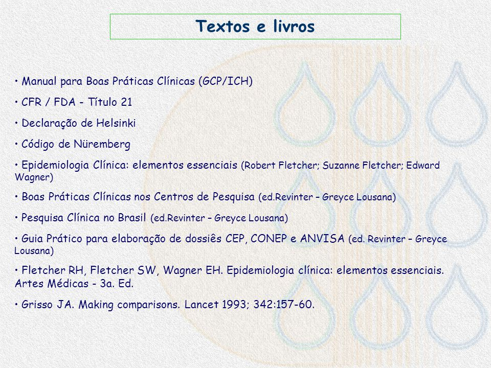 www.iata.org (International air Transport Association) www.cdc.gov (Centers for disease control) www.anac.gov.br (Agência Nacional de Aviação Civil)