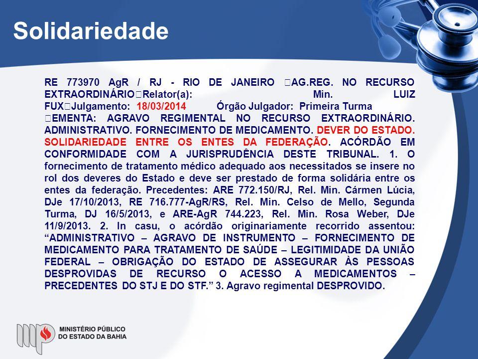 RE 773970 AgR / RJ - RIO DE JANEIRO AG.REG. NO RECURSO EXTRAORDINÁRIO Relator(a): Min. LUIZ FUX Julgamento: 18/03/2014 Órgão Julgador: Primeira Turma