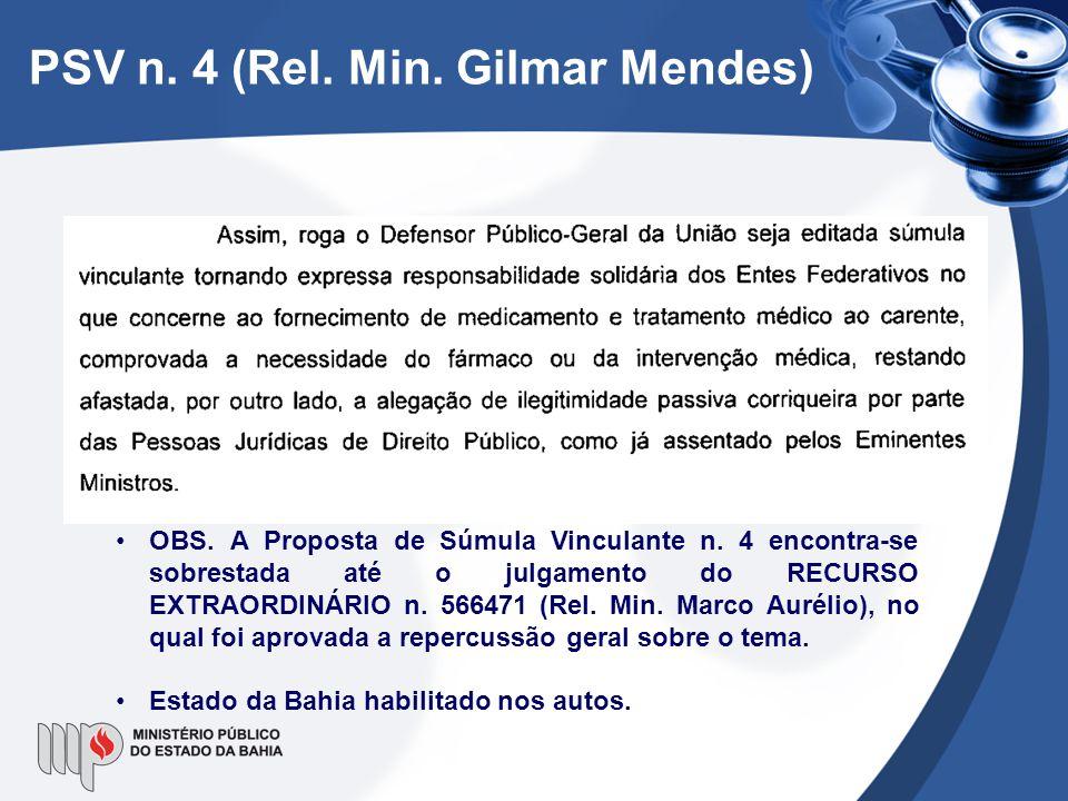 PSV n. 4 (Rel. Min. Gilmar Mendes) •OBS. A Proposta de Súmula Vinculante n. 4 encontra-se sobrestada até o julgamento do RECURSO EXTRAORDINÁRIO n. 566