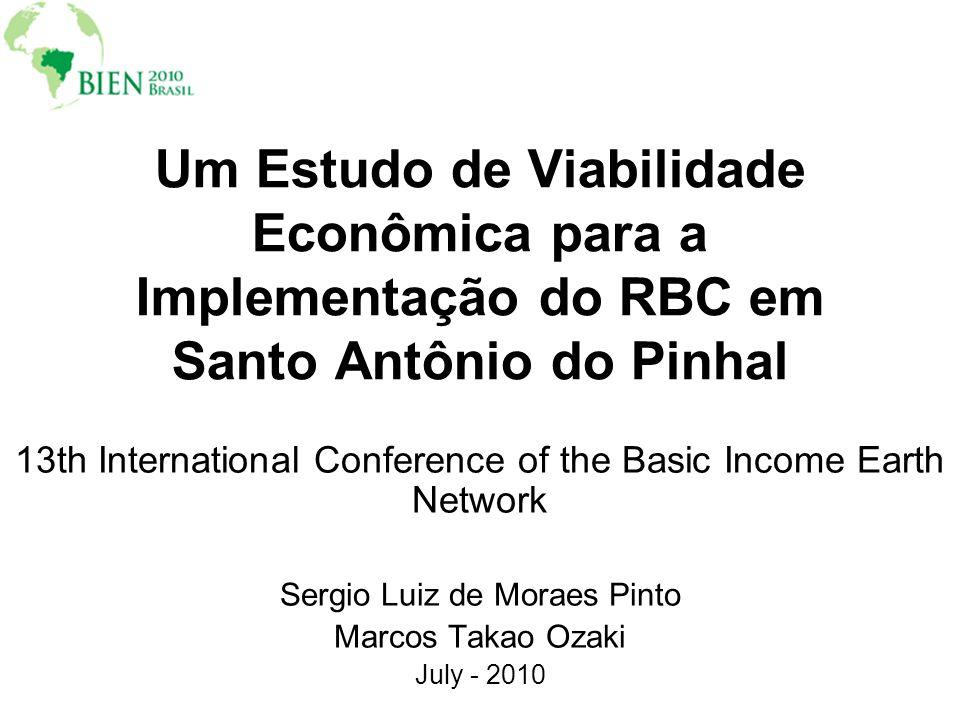 Um Estudo de Viabilidade Econômica para a Implementação do RBC em Santo Antônio do Pinhal 13th International Conference of the Basic Income Earth Netw