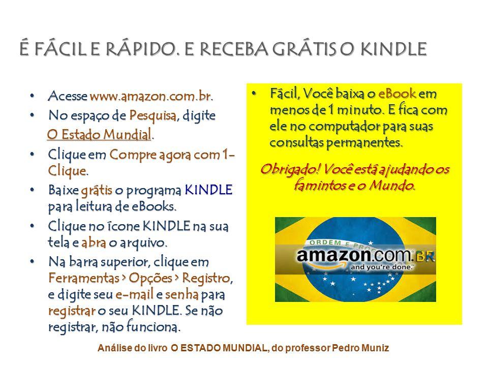 • Este livro brasileiro é o MAIS IMPORTANTE da atualidade mundial. • É o único que pode mudar toda a cena política global. • O nosso professor e amigo