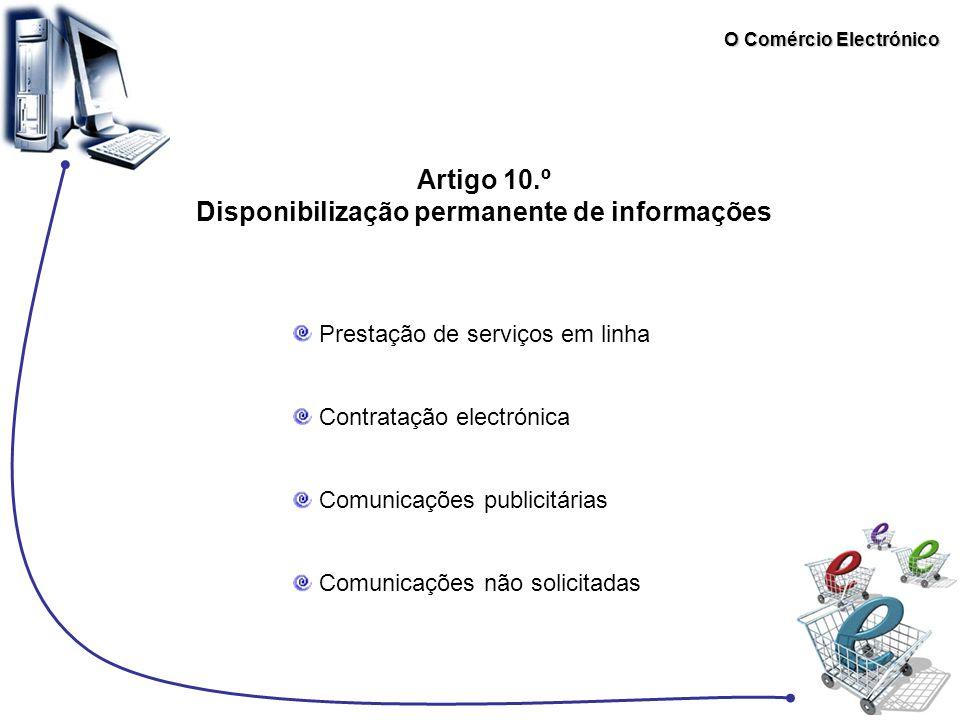 O Comércio Electrónico Artigo 10.º Disponibilização permanente de informações Prestação de serviços em linha Contratação electrónica Comunicações publ