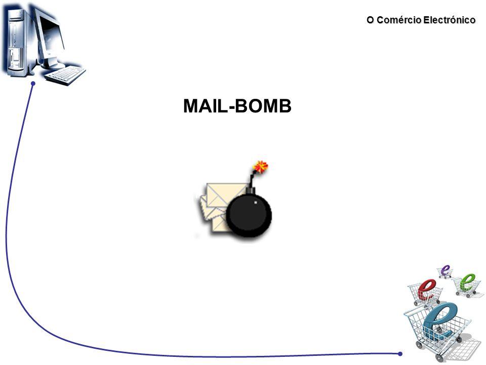 O Comércio Electrónico MAIL-BOMB