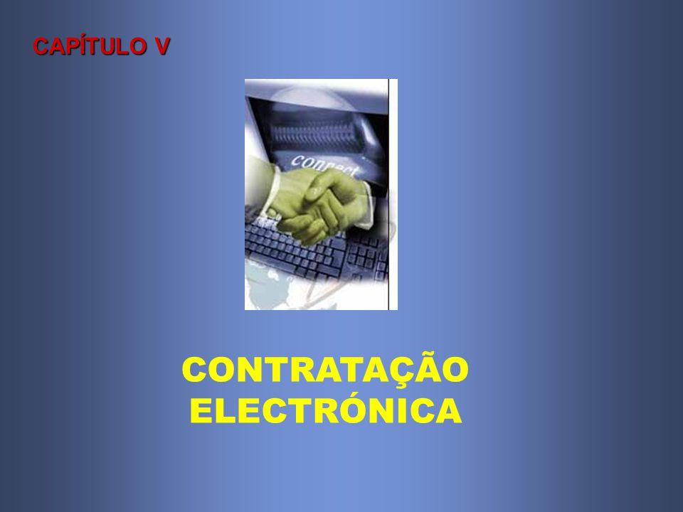 CAPÍTULO V CONTRATAÇÃO ELECTRÓNICA