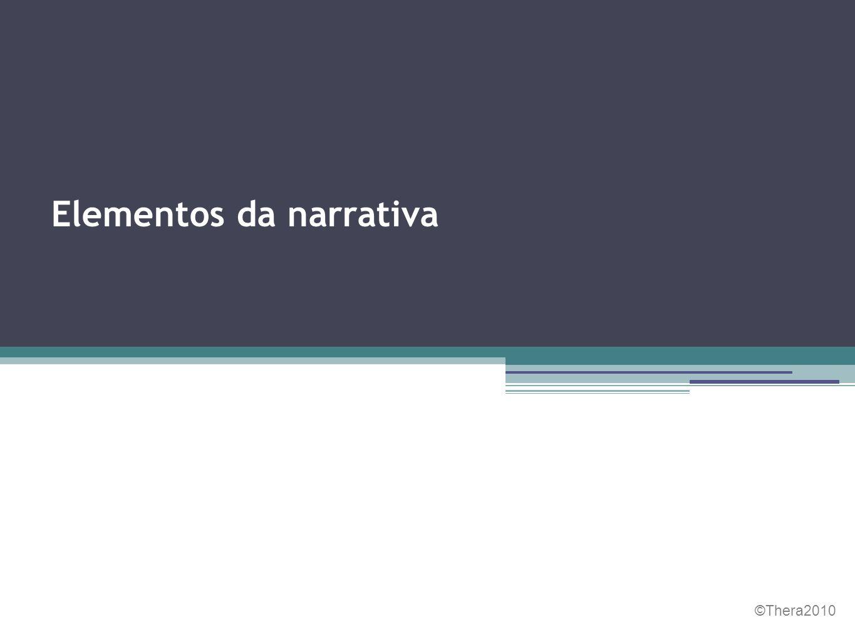 Uma narrativa é um texto em que se conta uma história real ou imaginária.