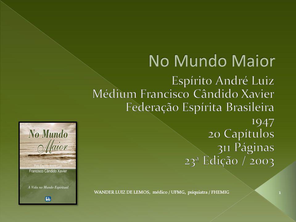 WANDER LUIZ DE LEMOS, médico / UFMG, psiquiatra / FHEMIG 1