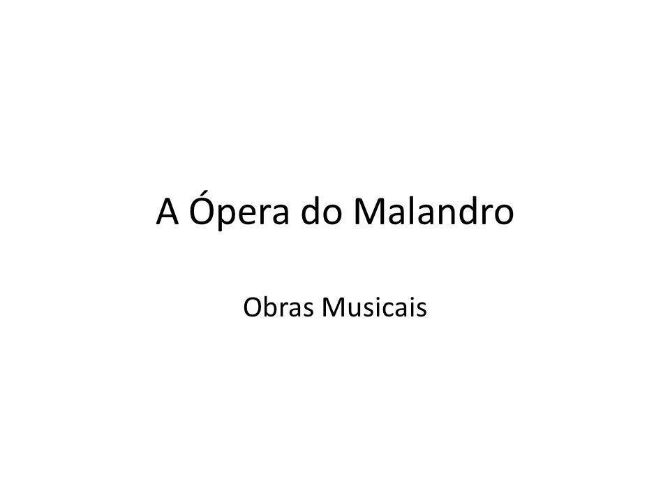 A Ópera do Malandro Obras Musicais