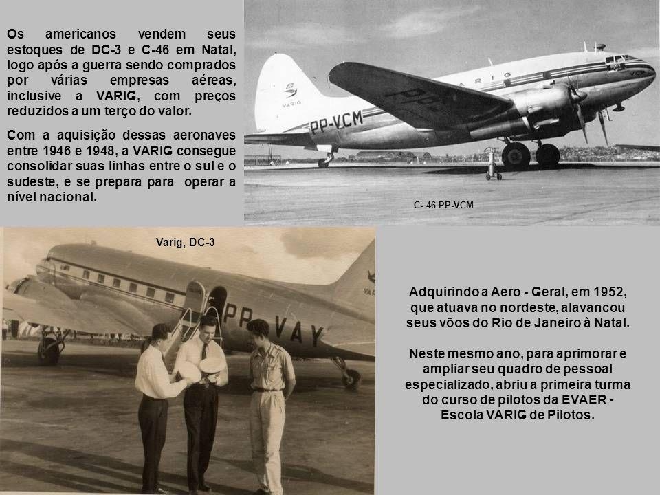 Varig - Electra Em 1943 incorporou os pequenos Electra, de fabricação da norte-americana Lockheed.