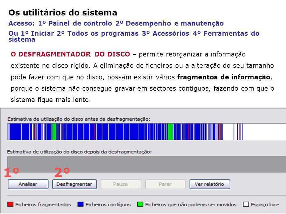 CÓPIA DE SEGURANÇA Efectua cópias do software instalado, de pastas e ficheiros existentes, de modo a ficarem protegidos contra eventuais perdas.