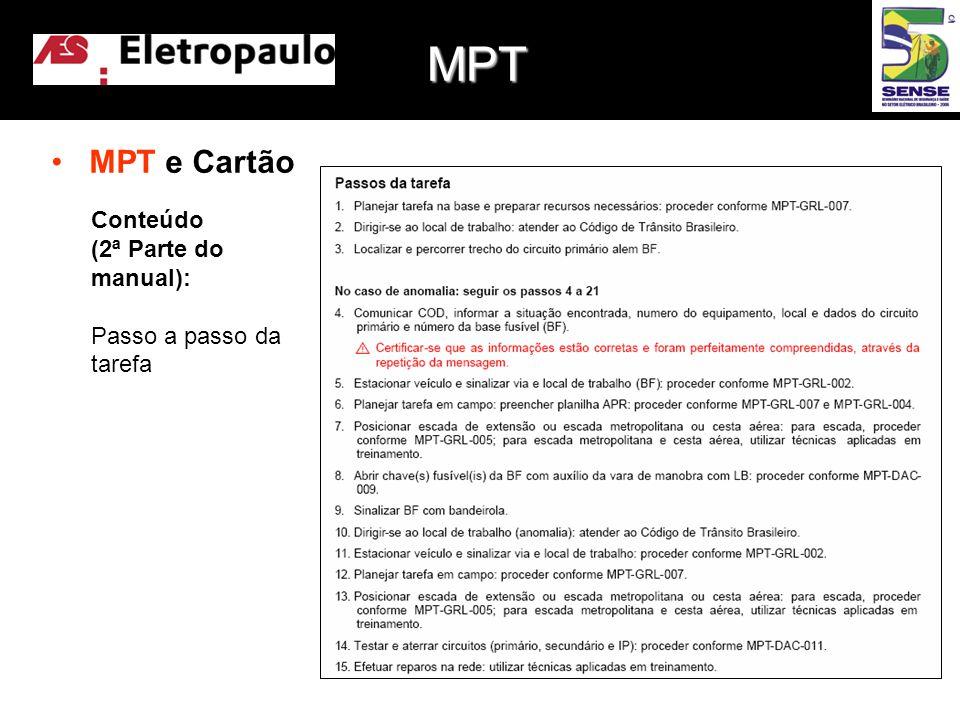 •MPT e Cartão Conteúdo (2ª Parte do manual): Passo a passo da tarefa MPT