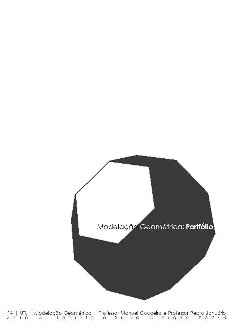 Exercício nº 1 - Dual do Cubo Truncado FA | UTL | Modelação Geométrica | Professor Manuel Couceiro e Professor Pedro Januário Sara M.