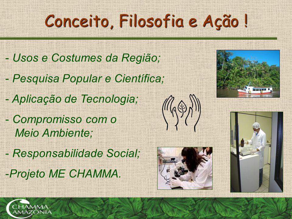 PARCERIA COM AS COMUNIDADES RIBEIRINHAS •Desenvolvimento Sustentável