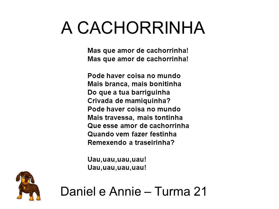 Daniel e Annie – Turma 21