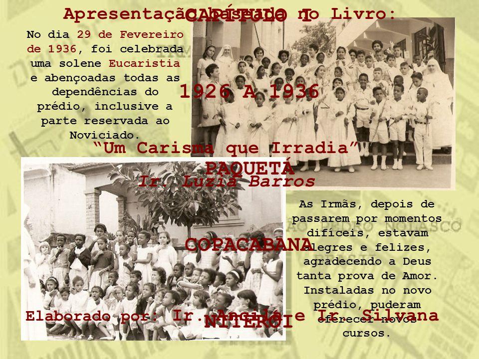 No dia 29 de Fevereiro de 1936, foi celebrada uma solene Eucaristia e abençoadas todas as dependências do prédio, inclusive a parte reservada ao Novic