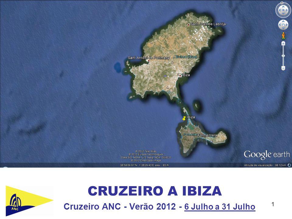 1 CRUZEIRO A IBIZA Cruzeiro ANC - Verão 2012 - 6 Julho a 31 Julho