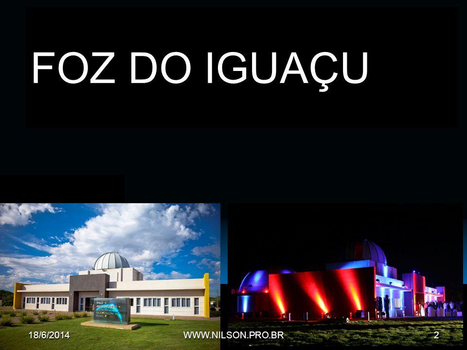 FOZ DO IGUAÇU 18/6/2014WWW.NILSON.PRO.BR2