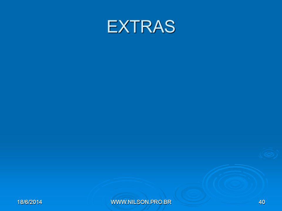 EXTRAS 18/6/2014WWW.NILSON.PRO.BR40