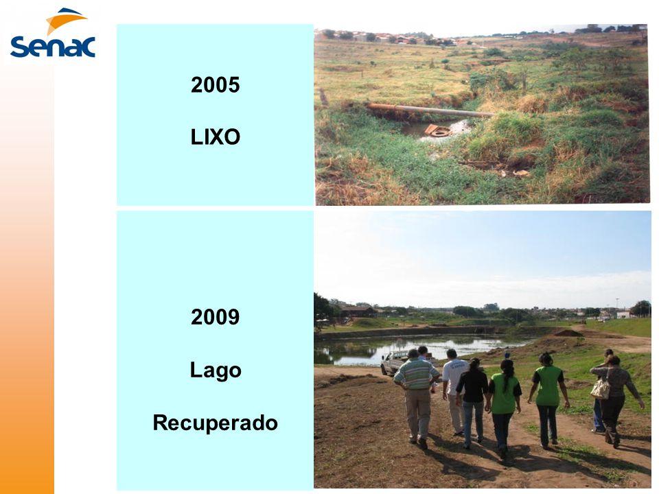 2005 LIXO 2009 Lago Recuperado