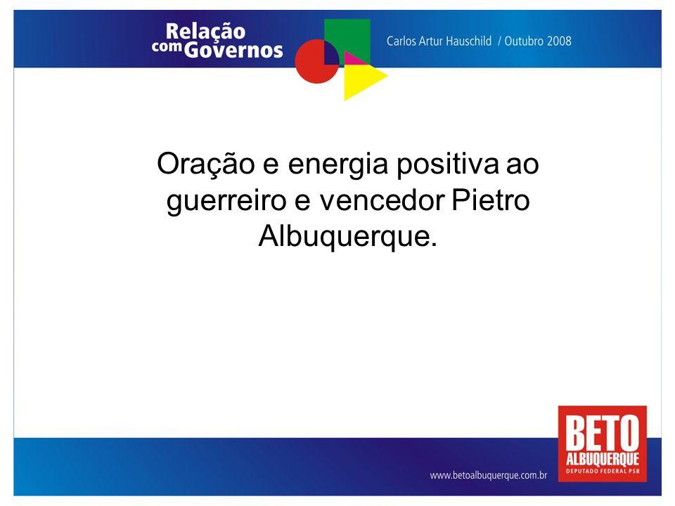 Oração e energia positiva ao guerreiro e vencedor Pietro Albuquerque.