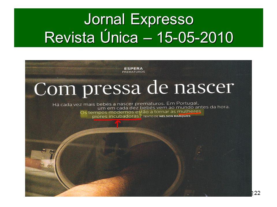 22 Jornal Expresso Revista Única – 15-05-2010