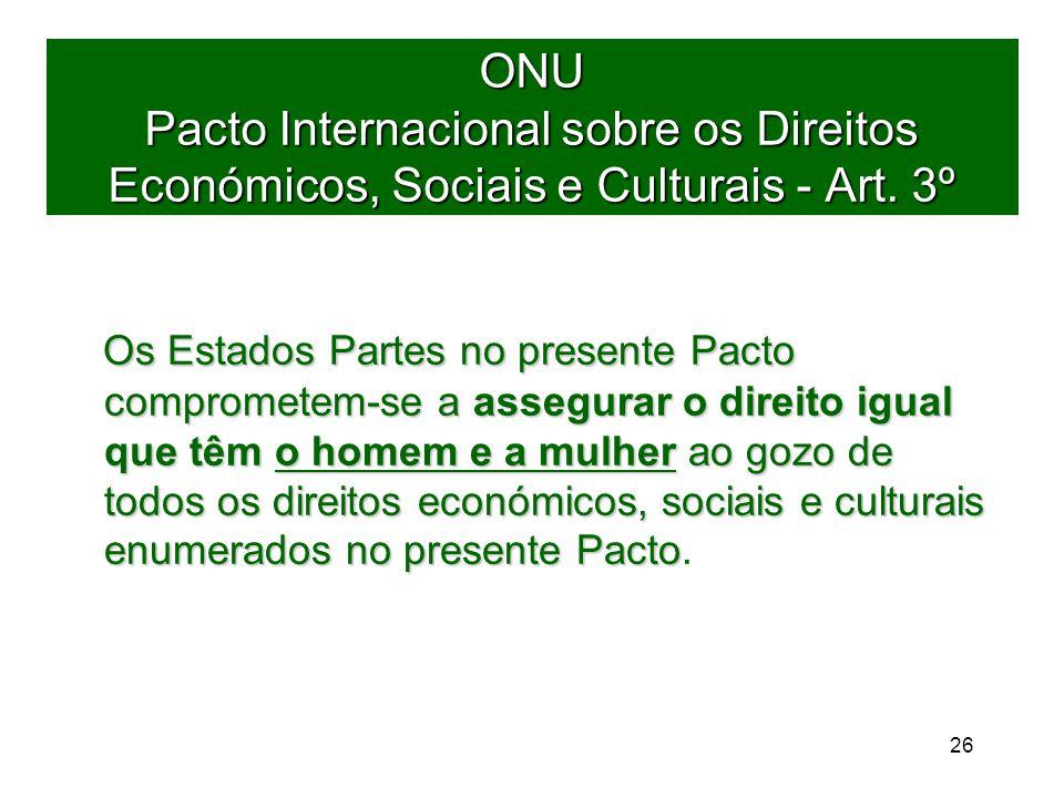 26 ONU Pacto Internacional sobre os Direitos Económicos, Sociais e Culturais - Art.