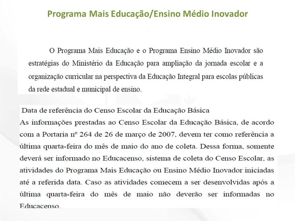 Programa Mais Educação/Ensino Médio Inovador