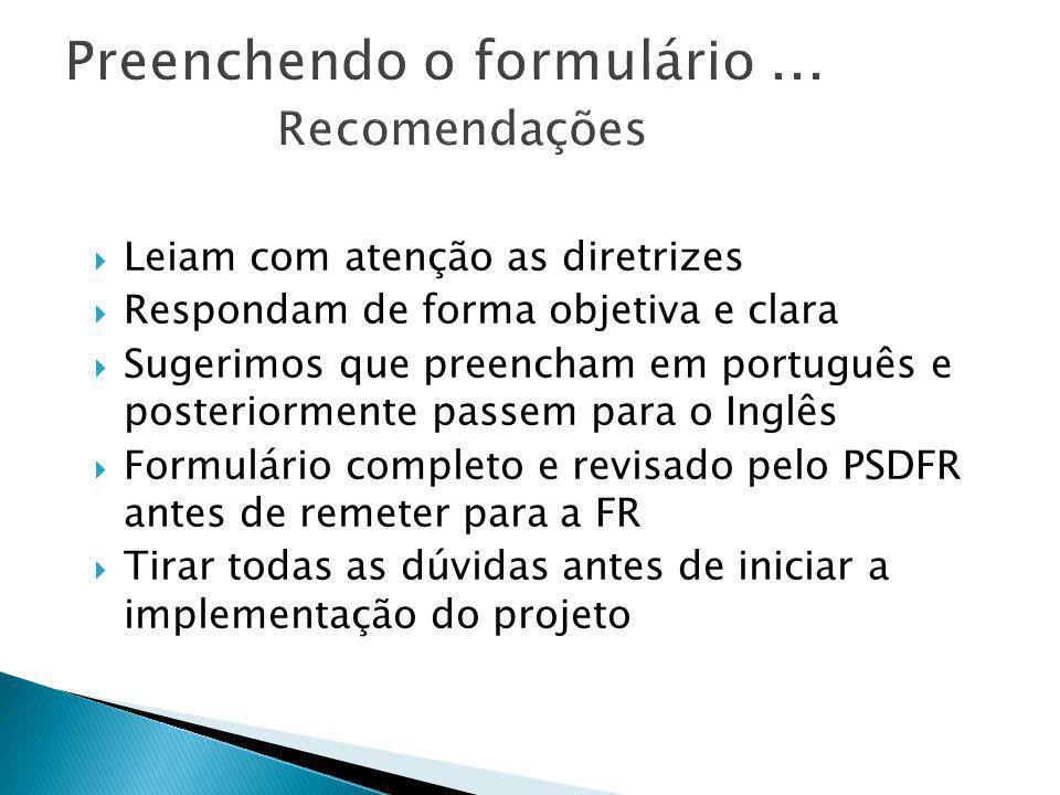 LLeiam com atenção as diretrizes RRespondam de forma objetiva e clara SSugerimos que preencham em português e posteriormente passem para o Inglê