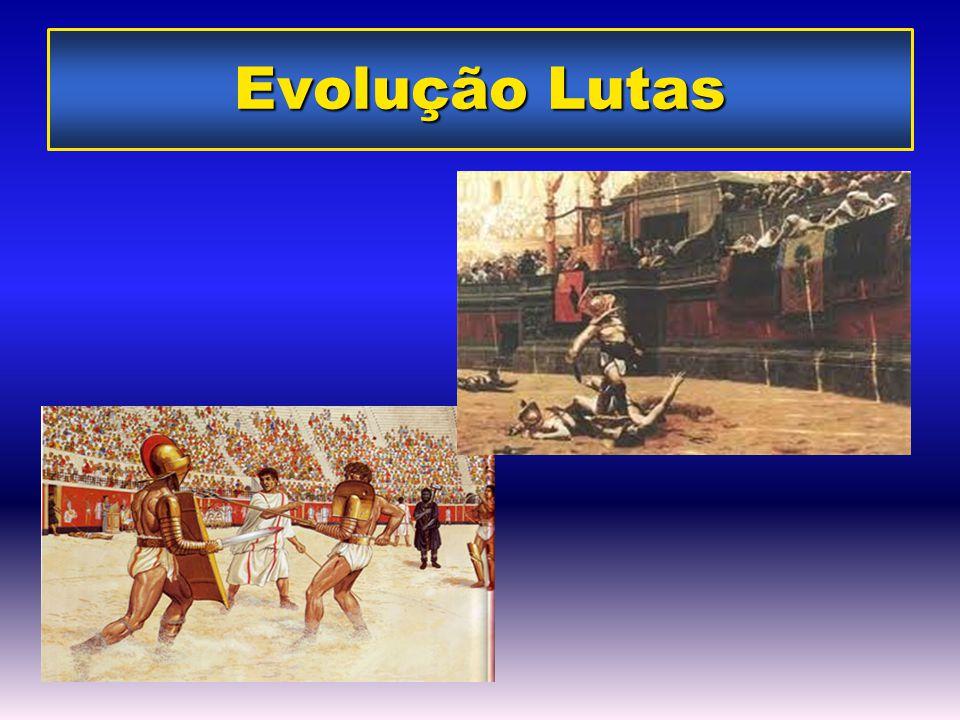 Ferreira,2006 Evolução Lutas