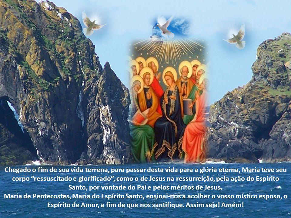 """Em Pentecostes, lá estava a """"cheia do Espírito Santo"""", intercedendo para que se """"cumprisse a promessa do Pai"""", segundo a qual os Apóstolos seriam bati"""