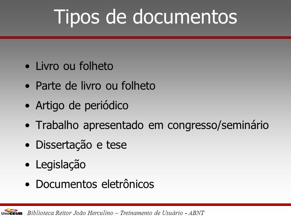 """Biblioteca Reitor João Herculino – Treinamento de Usuário - ABNT Referências •NBR 6023/2002 Referências – Elaboração Conceito: """" Conjunto de elementos"""
