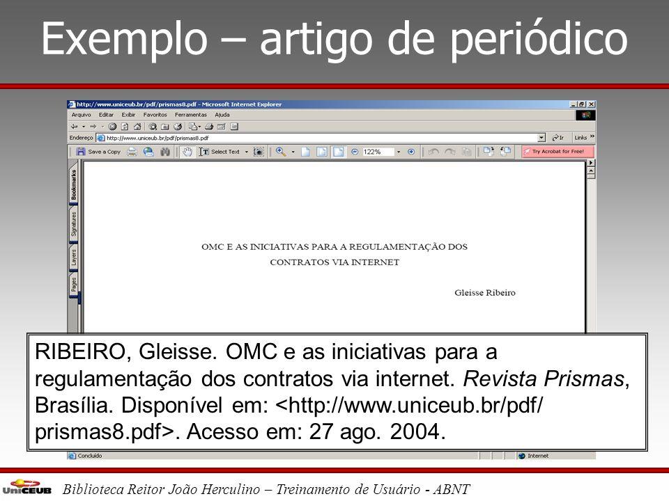 Biblioteca Reitor João Herculino – Treinamento de Usuário - ABNT Exemplo – artigo de periódico Centro Universitário de Brasília UNIVERSITAS DE GEOGRAF