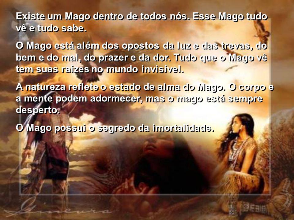 O Caminho do Mago Texto: Retirado do livro O CAMINHO DO MAGO – Deepak Chopra Formatação: ClauManfredi – Maio/2008 Imagens: Google Música: Highlander T
