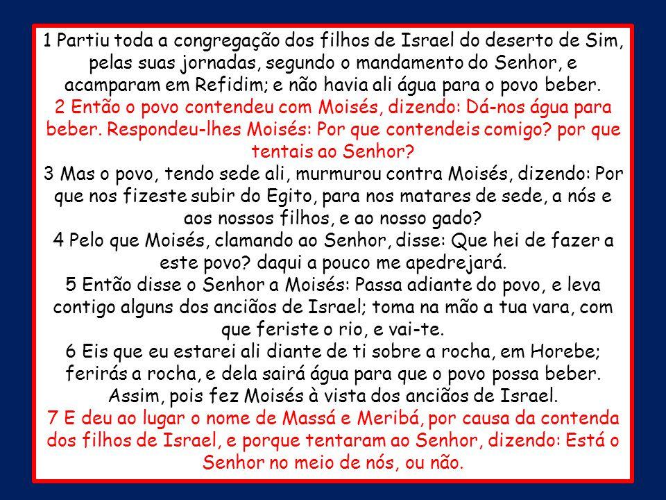Êxodo 17.8-16 O quinto milagre O quinto milagre é, mais uma vez, uma vitória militar.
