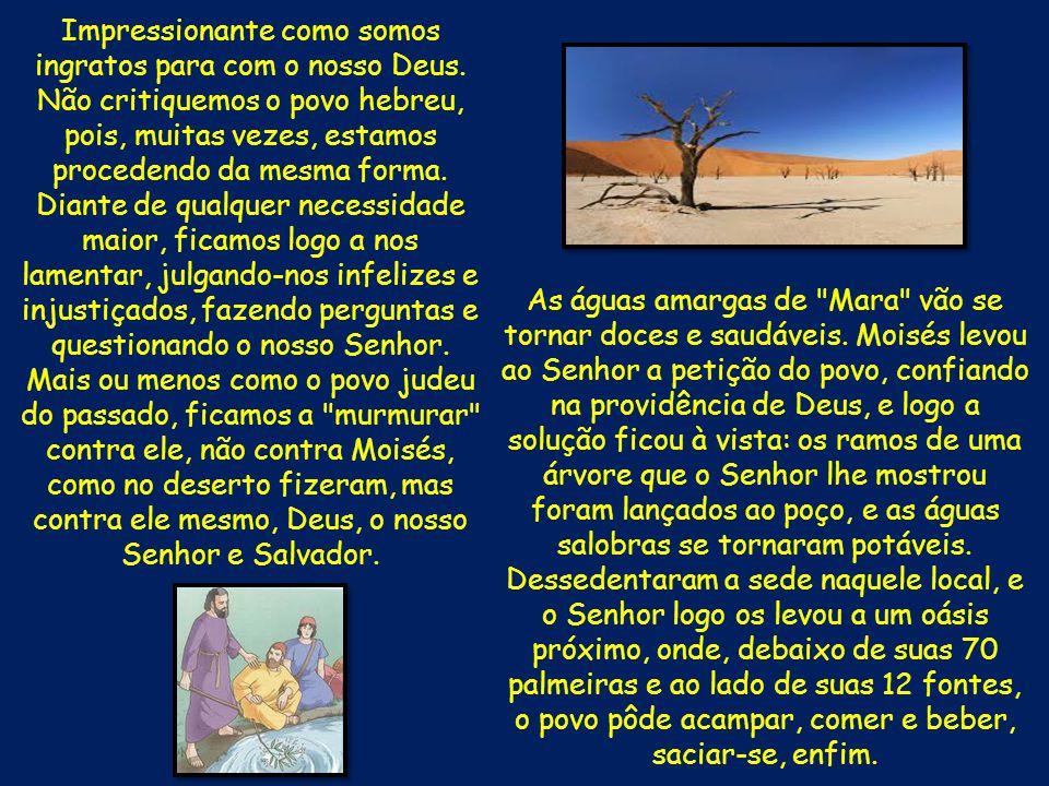 22 Depois Moisés fez partir a Israel do Mar Vermelho, e saíram para o deserto de Sur; caminharam três dias no deserto, e não acharam água.