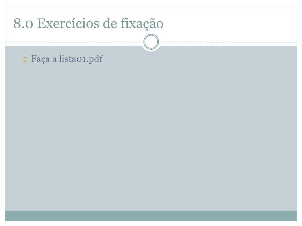 8.0 Exercícios de fixação  Faça a lista01.pdf