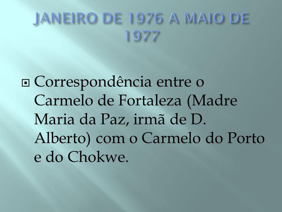  Carta da Priora do Porto – Madre Maria do Carmo comunicando à Priora do Chokwé, o desejo de D.