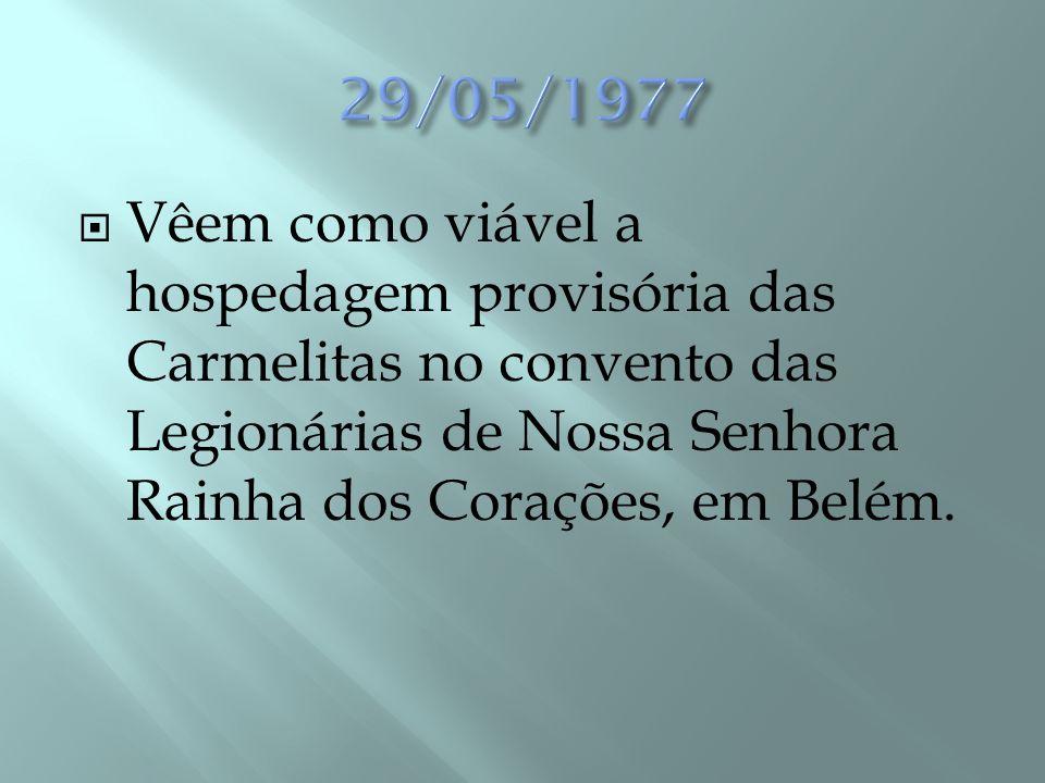  Viagem das duas primeiras Carmelitas para Belém, via Rio de Janeiro e Fortaleza (Irmã Helena da Virgem Imaculada e Irmã Maria Gabriela da Mãe de Deus).
