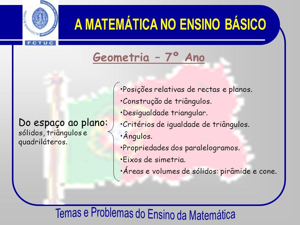 Áreas Temáticas Geometria Números e Cálculo Funções Estatística e Probabilidades