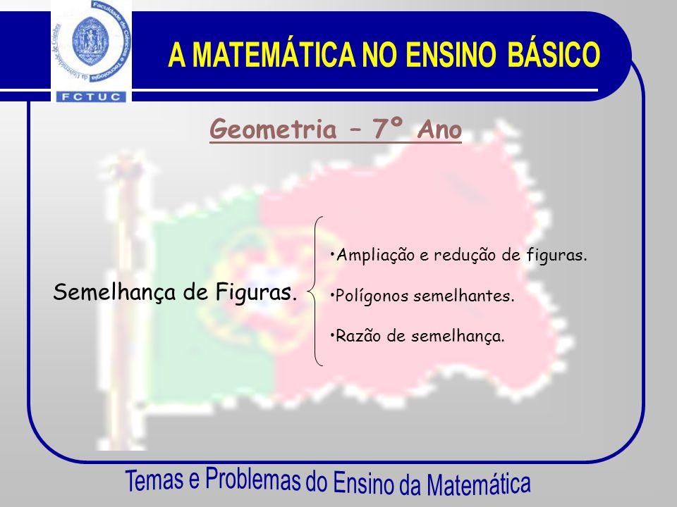 Geometria – 7º Ano Do espaço ao plano: sólidos, triângulos e quadriláteros. •P•Posições relativas de rectas e planos. •C•Construção de triângulos. •D•