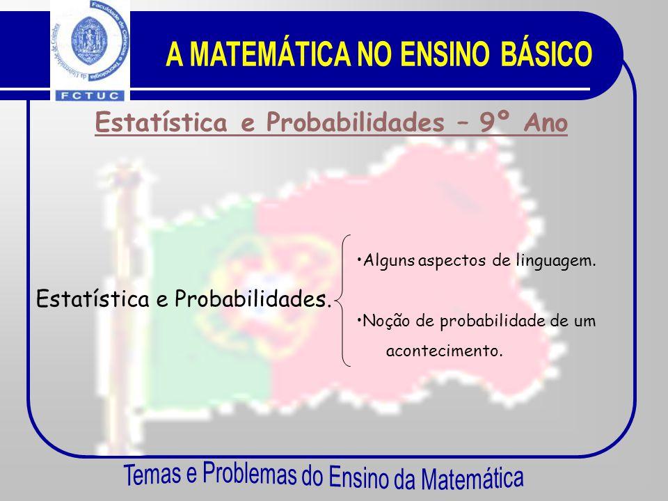 Estatística e Probabilidades – 8º Ano •P•Polígonos de frequência. •P•Pictogramas. •I•Interpretação da informação.